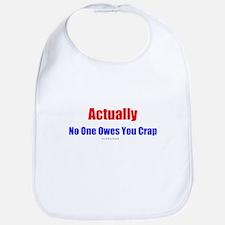 No One Owes You Crap - Bib