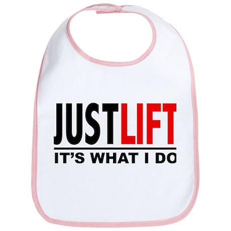 JUST LIFT-WHAT I DO Bib