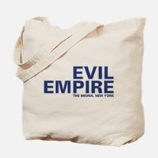 Evil Empire, The Bronx, New Y Tote Bag