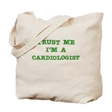 Cardiologist Trust Tote Bag