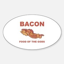 Bacon food of the gods Oval Decal