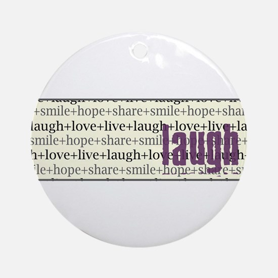 LAUGH Inspirational Collage Ornament (Round)