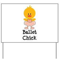 Ballet Chick Yard Sign