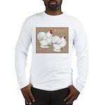 Bantam Cochins Long Sleeve T-Shirt