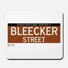 Bleecker Street in NY Mousepad