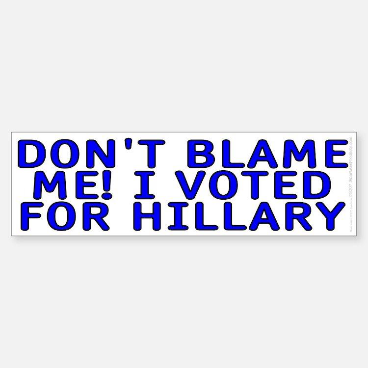 I voted for Hillary Bumper Bumper Sticker