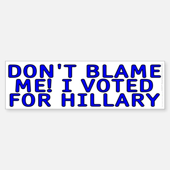 I voted for Hillary Sticker (Bumper)