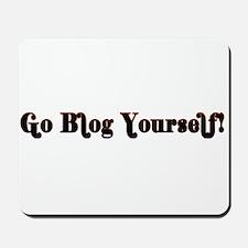 Go Blog Yourself - Mousepad
