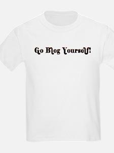 Go Blog Yourself - T-Shirt