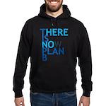 no plan b Hoodie (dark)