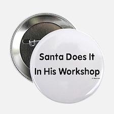 """Cute Santa workshop 2.25"""" Button"""