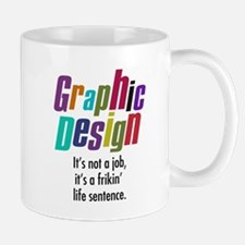 Designers life Mug