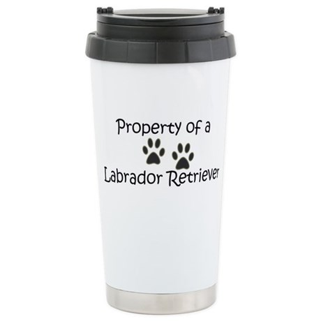 Property of a Lab - Stainless Steel Travel Mug