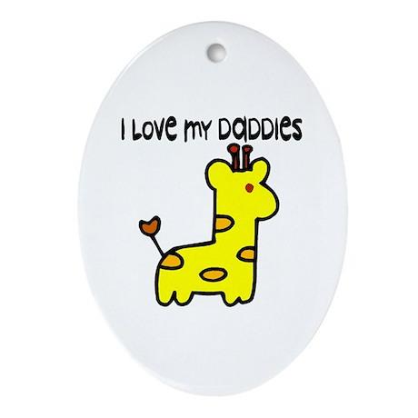 #5 I Love My Daddies Oval Ornament