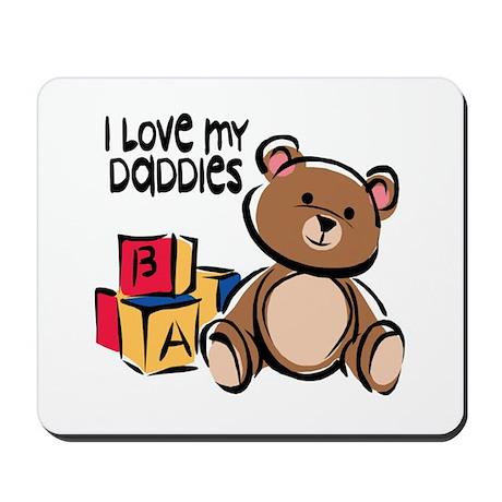 #1 I Love My Daddies Mousepad
