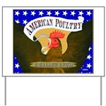 American Poultry Yard Sign