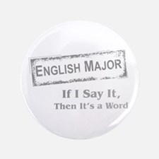 """English Major 3.5"""" Button"""