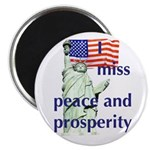 Liberty Peace and Prosperity Magnet