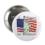 Woman for President Button