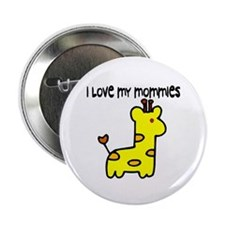 #5 I Love My Mommies Button