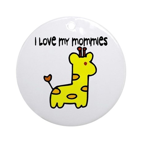 #5 I Love My Mommies Ornament (Round)