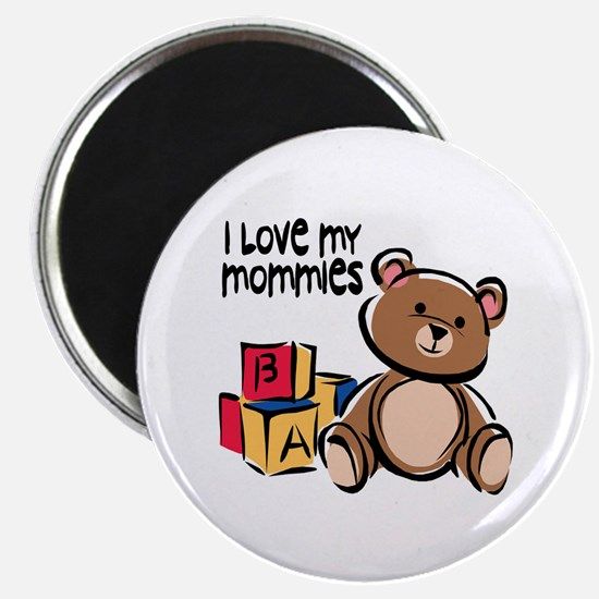 #1 I Love My Mommies Magnet