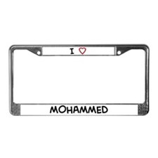 I Love MOHAMMED License Plate Frame
