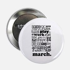 "Marching Band Life 2.25"" Button"