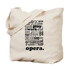 The Opera Life Tote Bag