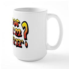 'Know Wha'm Sayin'? Mug
