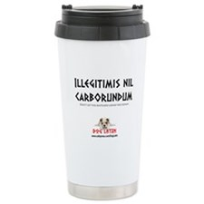 Illegitimis nil carborundum - Travel Mug