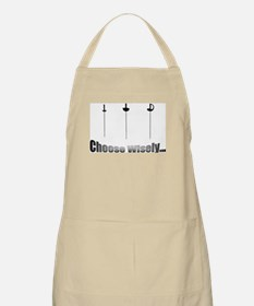 Choose Wisely Apron