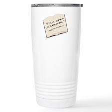 I'm still learning. Travel Mug