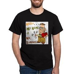 Mr. Romance Black T-Shirt