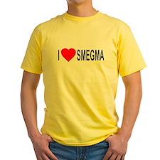 I Love Smegma T