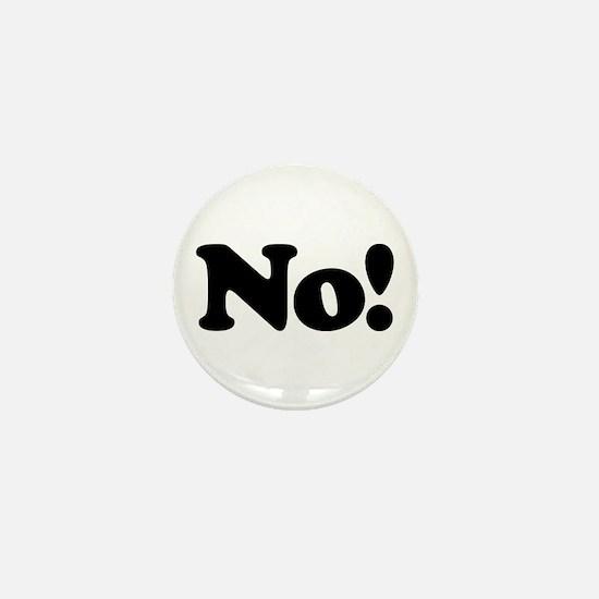 No! Mini Button