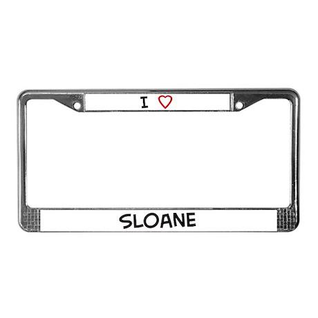 I Love Sloane License Plate Frame