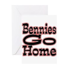 Go Home Bennies Greeting Card