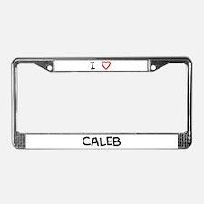 I Love CALEB License Plate Frame