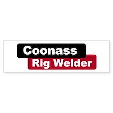 Coonass Rigwelder Bumper Bumper Sticker