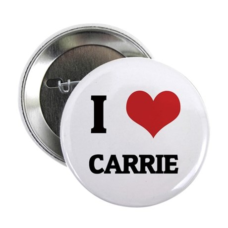 I Love Carrie Button