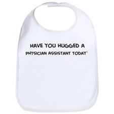 Hugged a Physician Assistant Bib