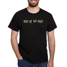 Boss of the Moss Black T-Shirt