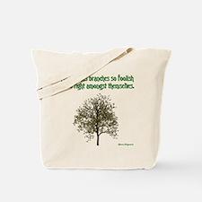 Foolish Branches Tote Bag