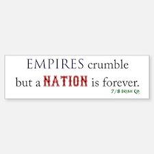 Empires Crumble Bumper Bumper Sticker