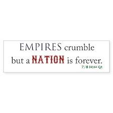 Empires Crumble Bumper Sticker