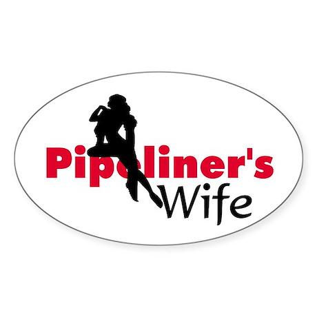 Pipeliner's wife Oval Sticker