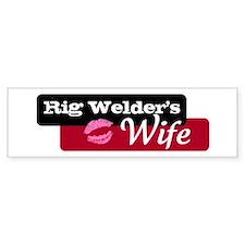 Rig Welder's Wife Bumper Bumper Stickers