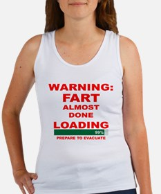Warning Fart Almost Done Load Women's Tank Top