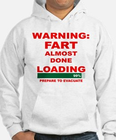 Warning Fart Almost Done Load Hoodie